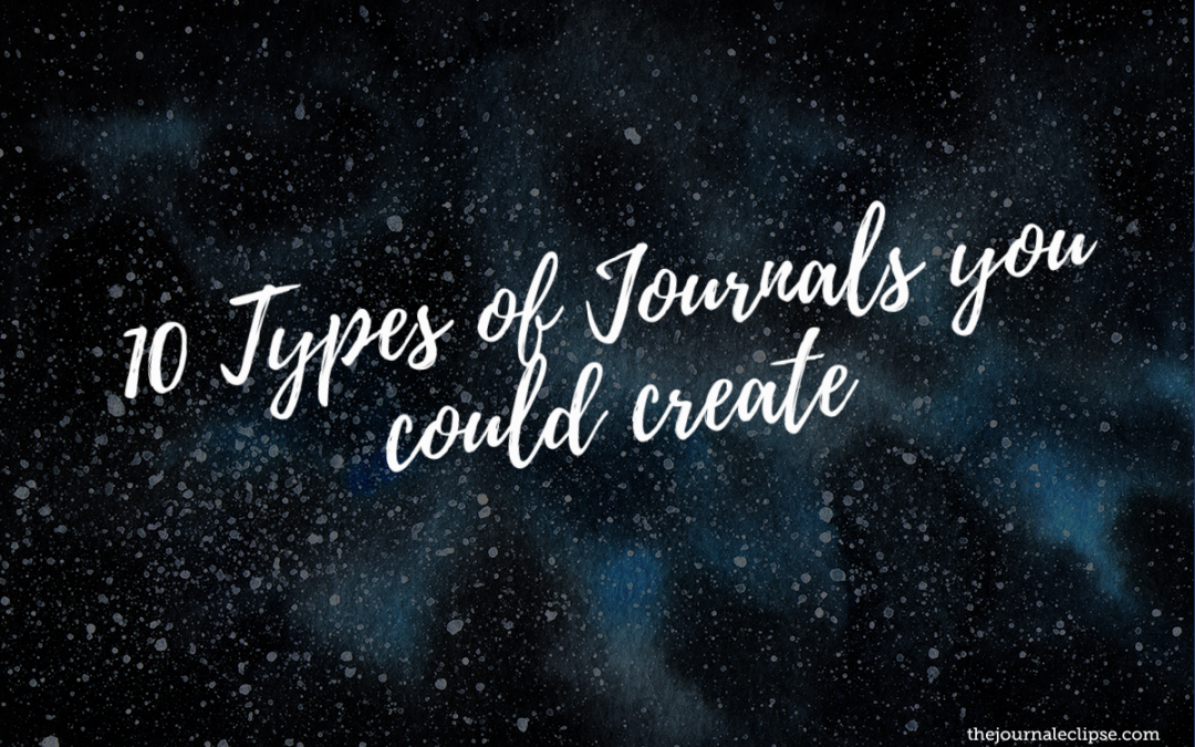 10 Types of Journals you could create