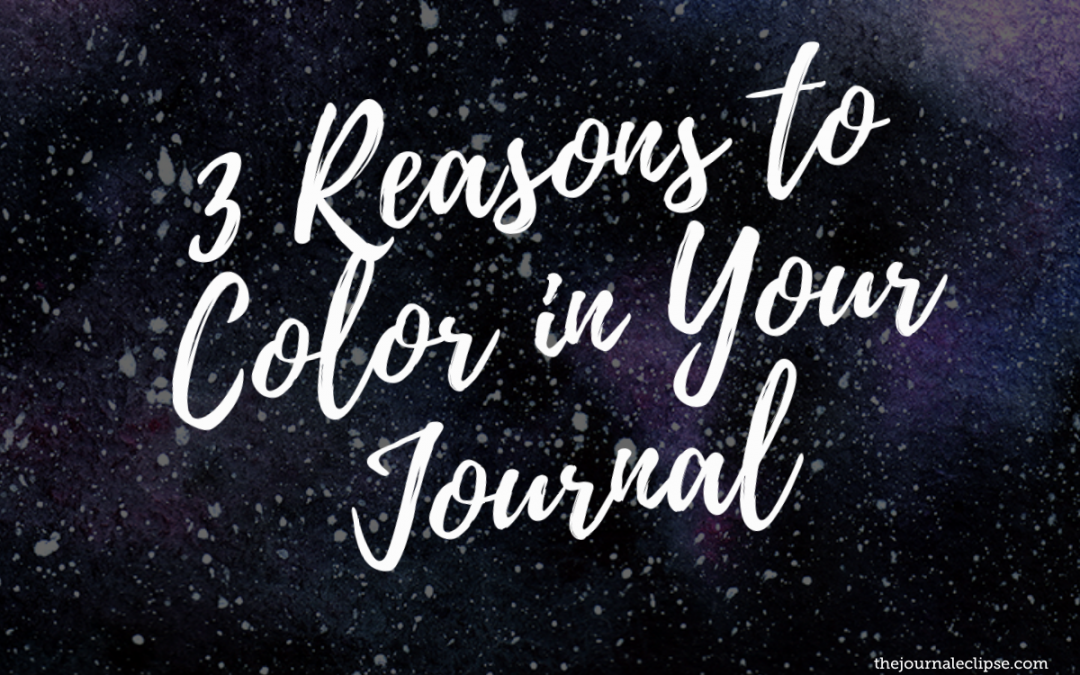3 Reasons to Color in Your Journal