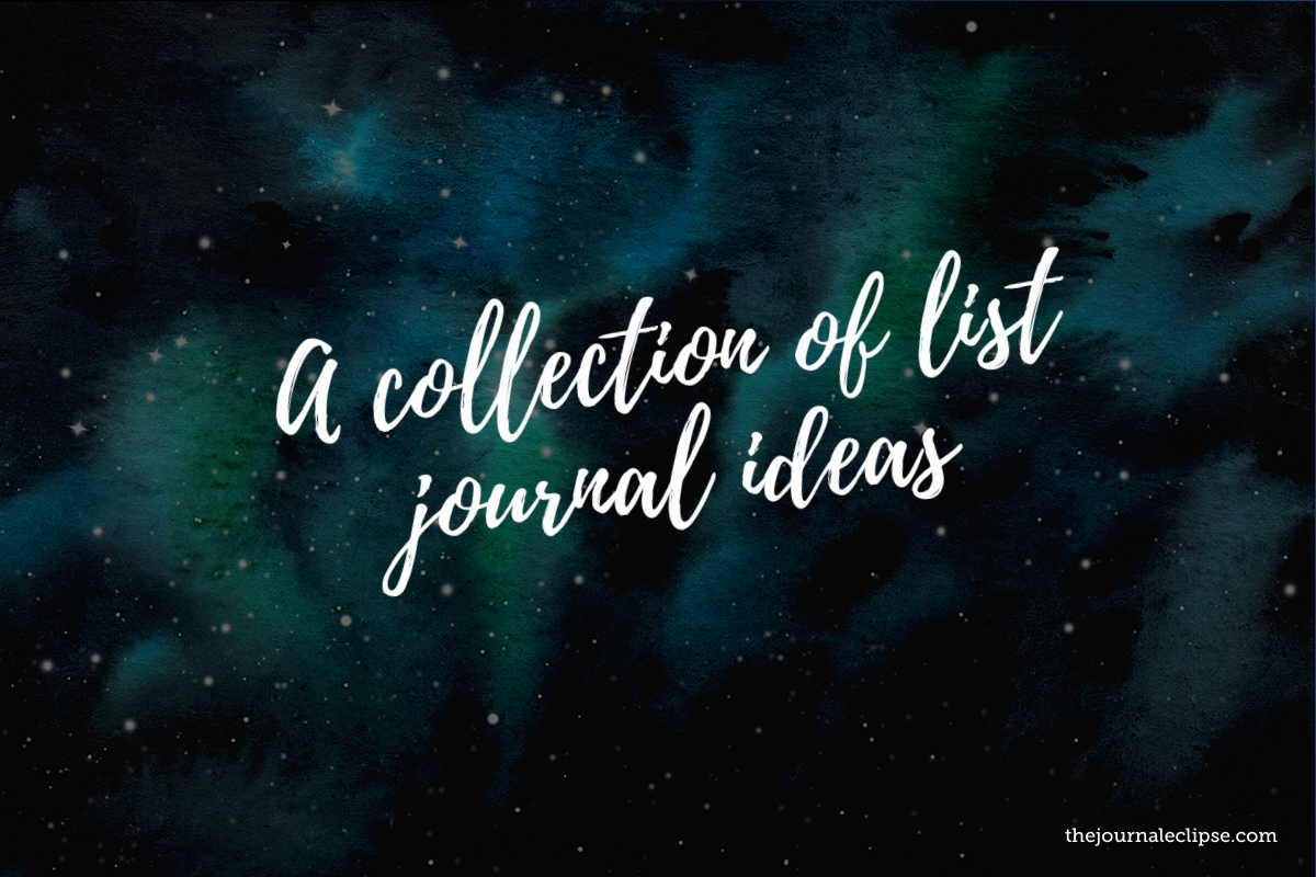 A collection of list journal ideas