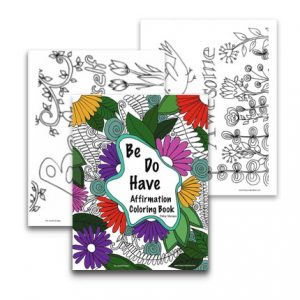 Be Do Have Coloring Book
