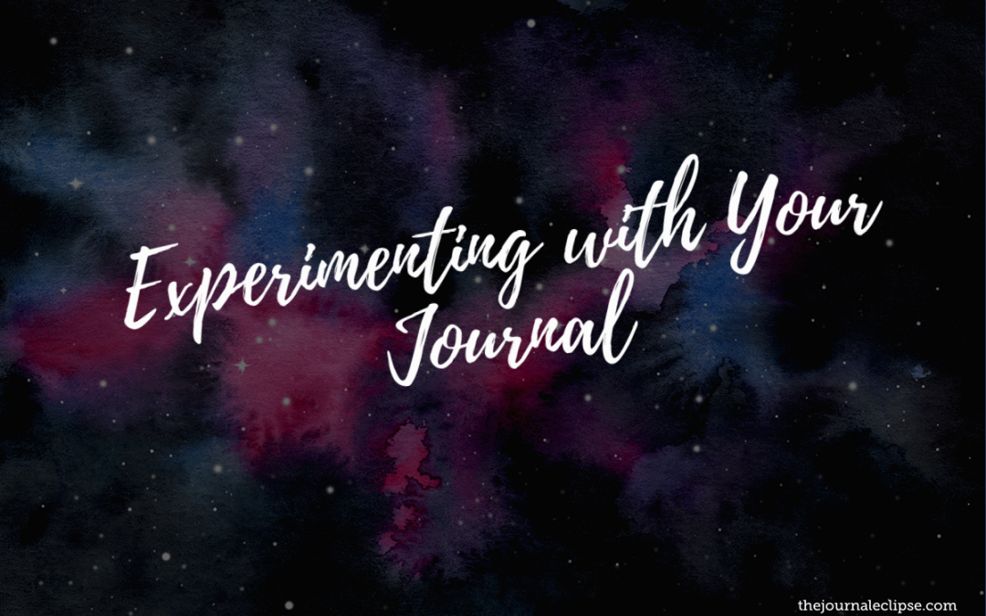Experimenting with Your Journal