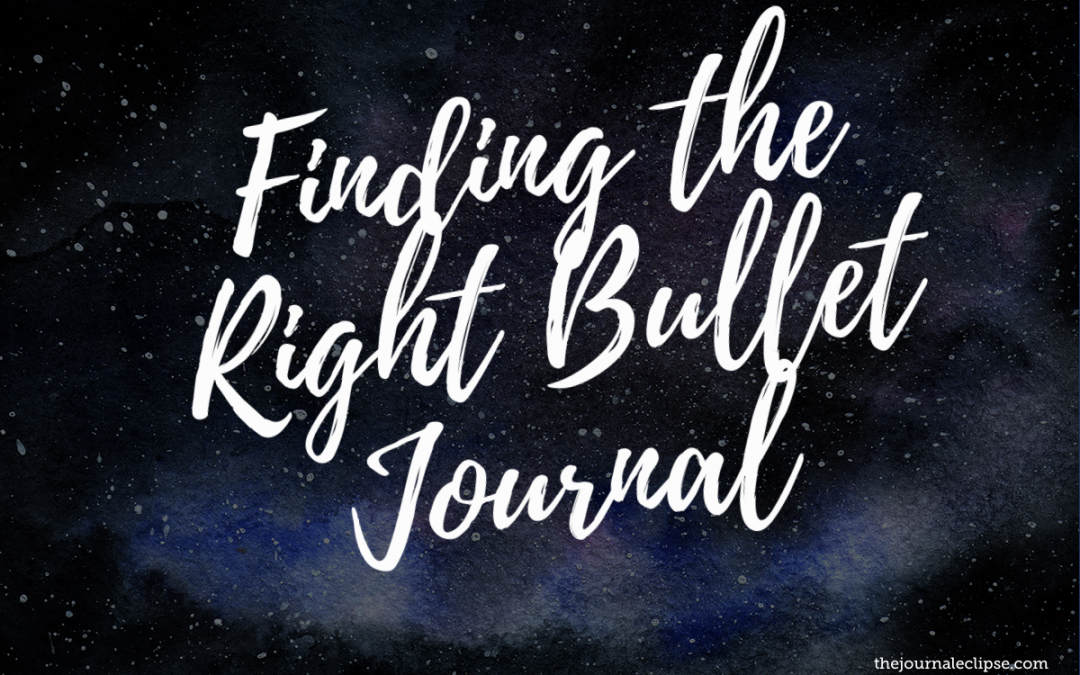 Finding the Right Bullet Journal