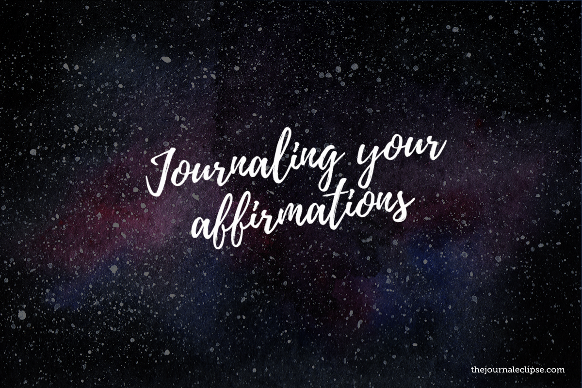 Journaling your affirmations