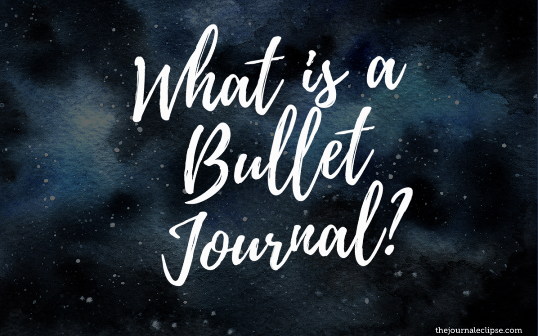 What is a Bullet Journal?