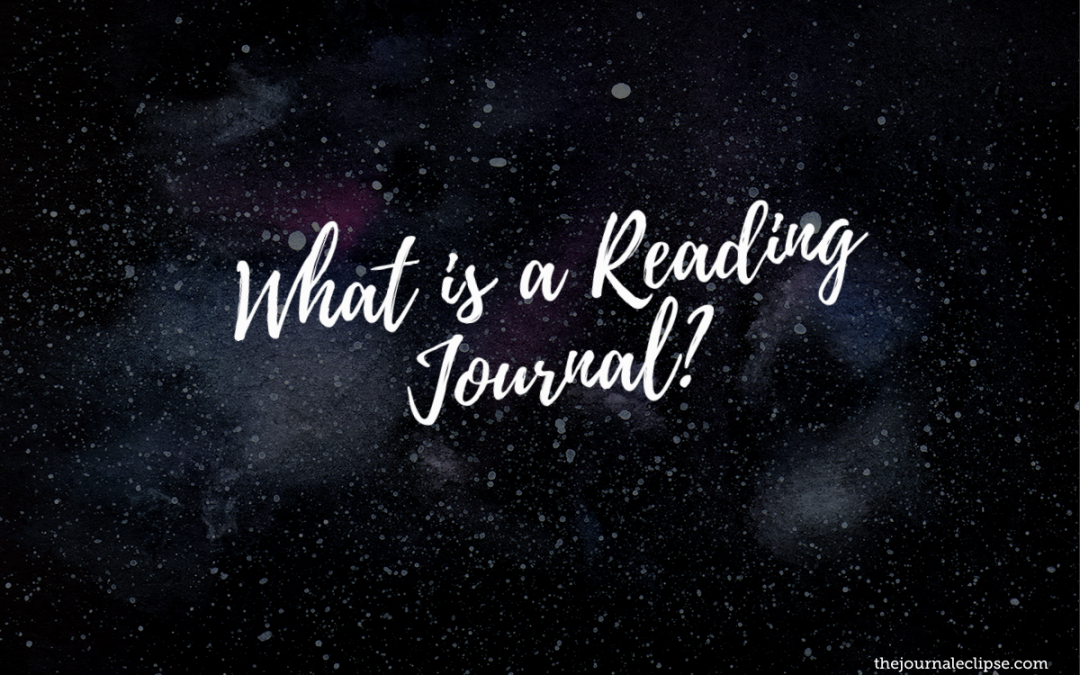 What is a Reading Journal?