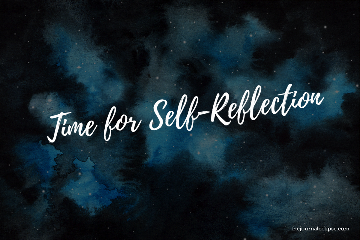 Taking time for self-reflection